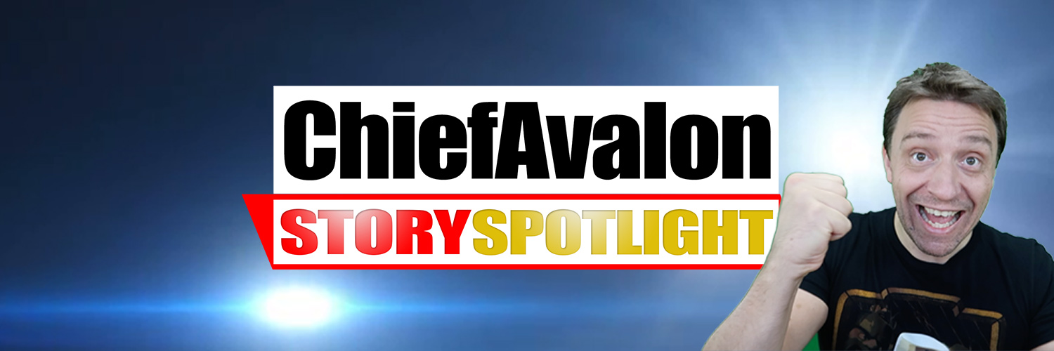 StorySpotlight & ChiefAvalon